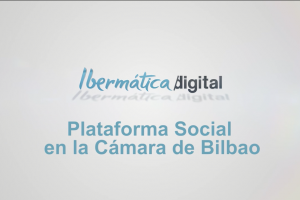 Vídeo-post: Social Business en la Cámara de Comercio de Bilbao