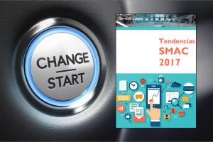 Tendencias Transformación Digital SMAC 2017