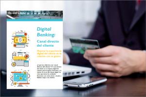 Digital Banking – Muro de Cliente: El canal directo de relación financiera