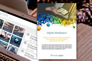 Digital Workplace: la transformación de la Intranet y del entorno laboral