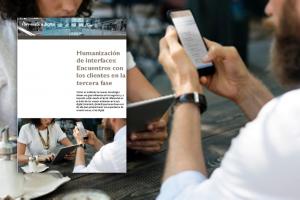 Humanización de la relación digital banca cliente