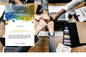 +DevOps: la clave para una Transformación digital 360º ágil