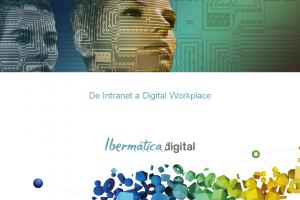 De intranet a Digital Workplace para mejorar la productividad
