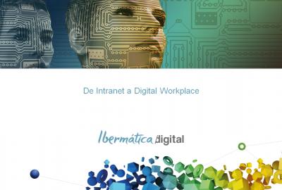 Imagen de la noticia De intranet a Digital Workplace para mejorar la product...
