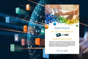 Digital Ubiquity – Casos de uso en movilidad para gestión del talento digital