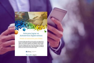 Imagen de la publicación Guía para lograr un Autoservicio Digital exitoso