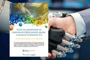 Tecnología de Experiencia Digital para alcanzar la Industria 5.0