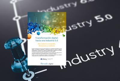 Imagen de la publicación Transformación digital: hacia una Industria 5.0
