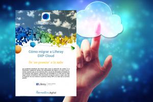 Guía para migración a Liferay DXP en la nube