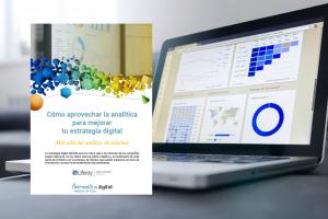 Cómo aprovechar la analítica para mejorar tu estrategia digital